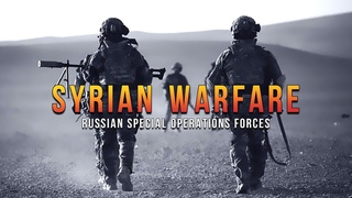 Russian Special Operations Forces - Syrian Warfare