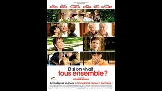 Et Si On Vivait Tous Ensemble (2010) en français HD (FRENCH) Streaming