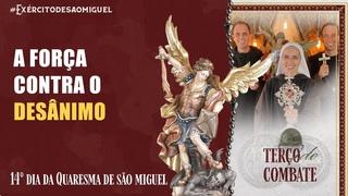 Terço do Combate   14º Dia da Quaresma de São Miguel Arcanjo 2021   Exército de São Miguel