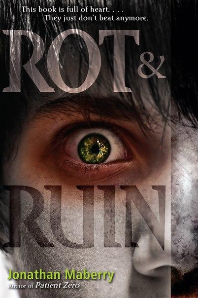 Rot & Ruin (Rot & Ruin #1)