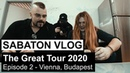 SABATON Vlog - The Great Tour 2020 - Episode 2 Vienna, Budapest