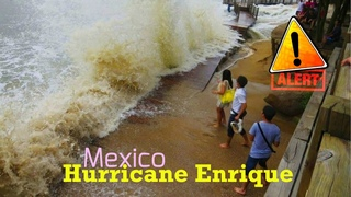 Warning at 190 km / h! ⚠️ Hurricane Enrique Hits the Western Coast of Mexico