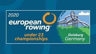 2020 European Rowing Under 23 Championships - Duisburg, Germany - Day 1 - Heats