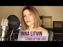Stand up for love - Destiny's Child (Cover By: Inna Litvin)