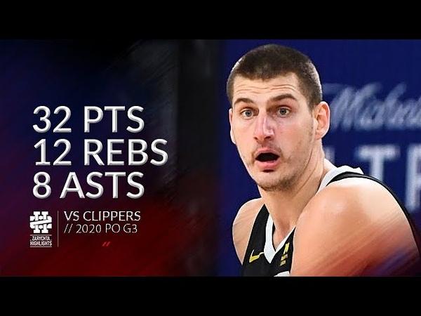 Nikola Jokic 32 pts 12 rebs 8 asts vs Clippers 2020 PO G3