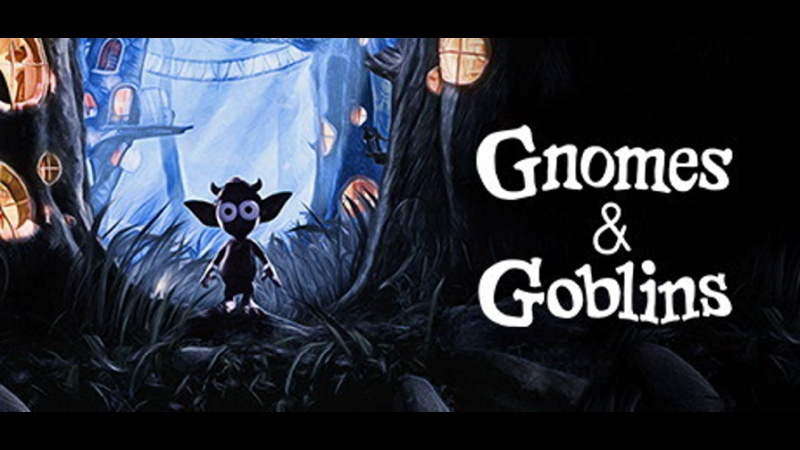 Gnomes and Goblins