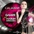 Harun Erkezen feat. Gamze - Calabria 2017