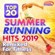 Stephan Baker - Top 20 Summer Running Hits Continuous Mix