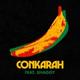 Conkarah feat. Shaggy - Banana (feat. Shaggy)