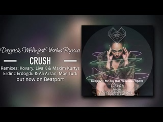 Deepjack,  feat. Veselina Popova - Crush (Original Mix) LoveStyle Records