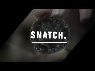 Художественный фильм, спиздили. snatch