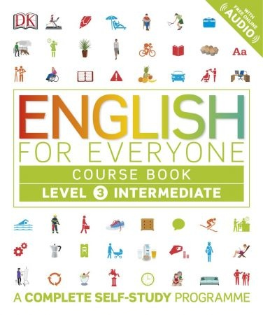 English for Everyone Course Book Level 3 Intermediate - DK