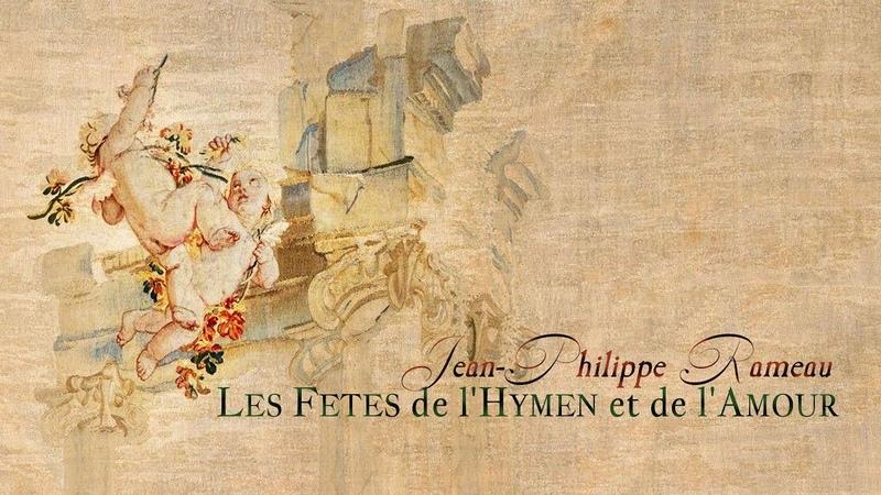 J Ph Rameau Suite from Les Fêtes de l'Hymen et de l'Amour RCT 38