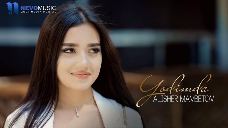 Alisher Mambetov Yodimda Official Music Video