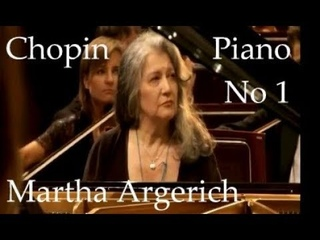 Martha Argerich Chopin Piano Concerto No 1