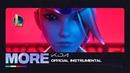 K/DA - MORE (ft. Madison Beer, (G)I-DLE, 刘柏辛Lexie, Jaira Burns, Seraphine) | Instrumental