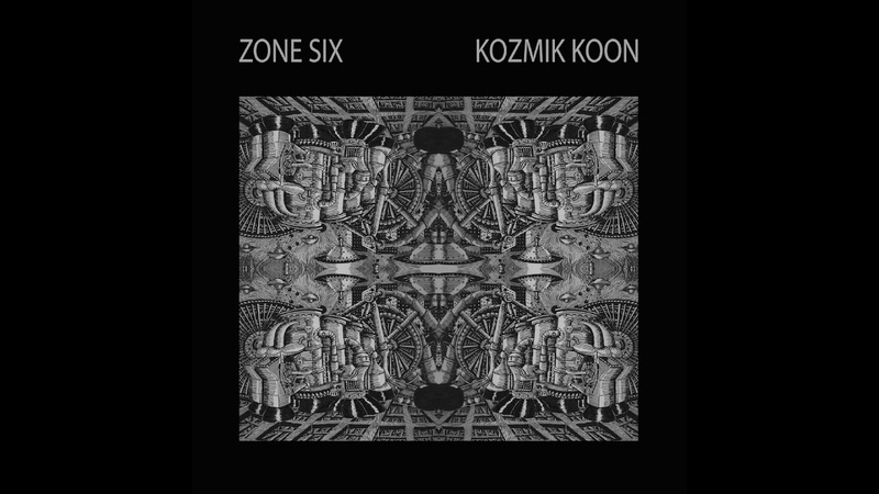 Zone Six Kozmik Koon Full Album