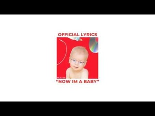 Garrett Watts - Now I'm a baby (Official Lyrics)