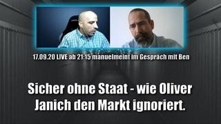 Sicher ohne Staat - wie Oliver Janich den Markt ignoriert - im Gespräch mit Ben