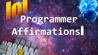 Affirmations for Programmers/Software Engineers/Devs/Coders for confidence boosting & performance