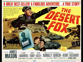 Desert Fox: the Story of Rommel (1951)  James Mason, Cedric Hardwicke, Jessica Tandy