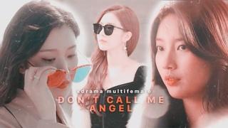 don't call me angel ✗ multifemale