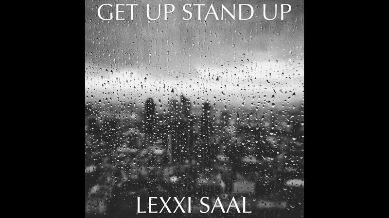 Get Up Stand Up Audio Generdyn ft Lexxi Saal