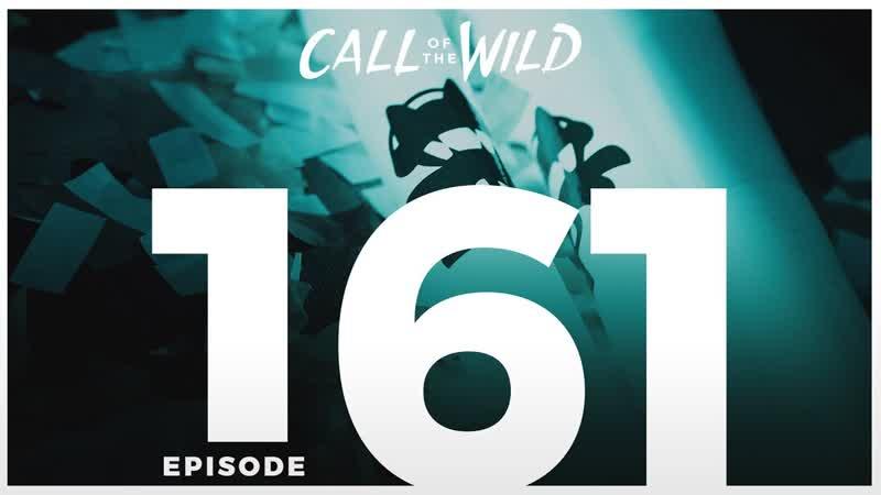 161 - Monstercat: Call of the Wild | Dirtyphonics, DROELOE RIOT