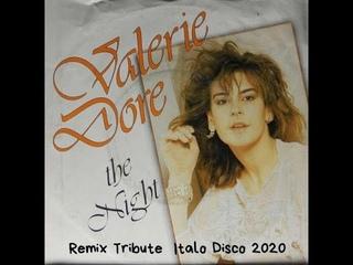 Valerie Dore The Night Remix Tribute Italo Disco 2020